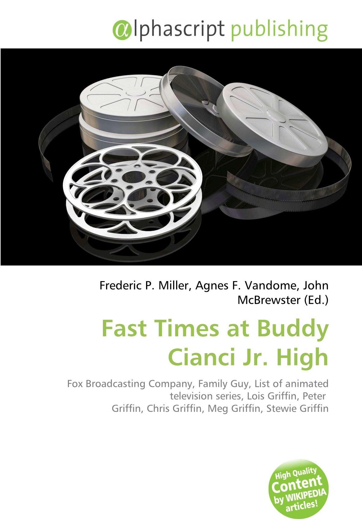fast times at buddy cianci jr high