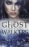 GhostWalkers, Tome 1: Jeux d'ombres