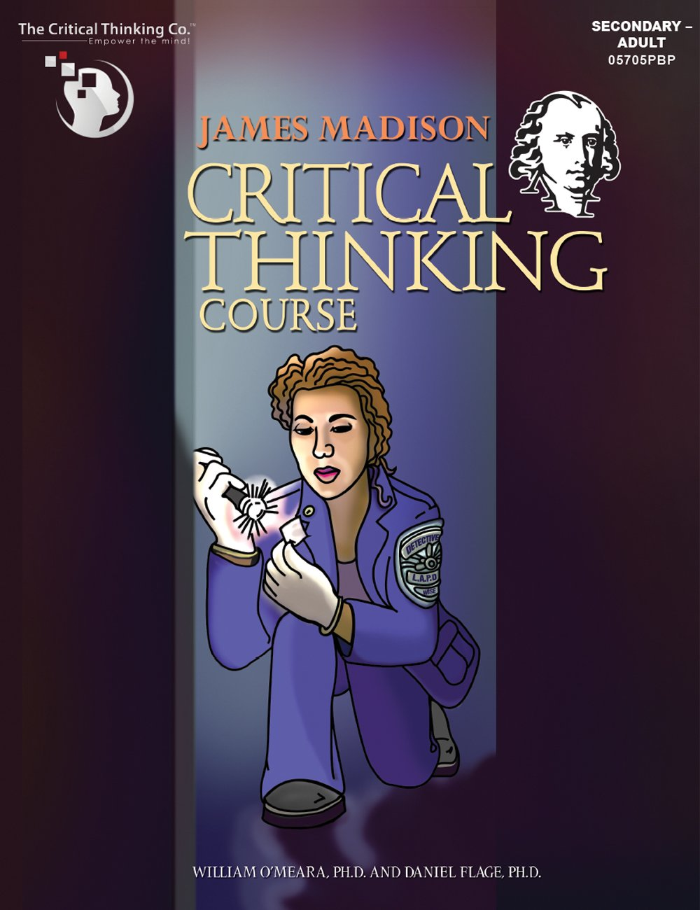 Read Online James Madison Critical Thinking Course - Captivating Crime-Related Scenarios (Grades 8-12) PDF