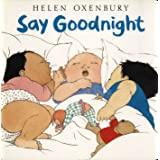 Say Goodnight (Oxenbury Board Books)