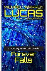 Forever Falls: a Montague Portal novella Paperback