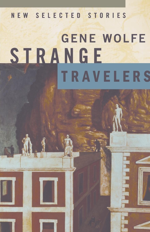 Read Online Strange Travelers: New Selected Stories pdf