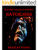 Bedtime Tales of Horror: Hatchlings