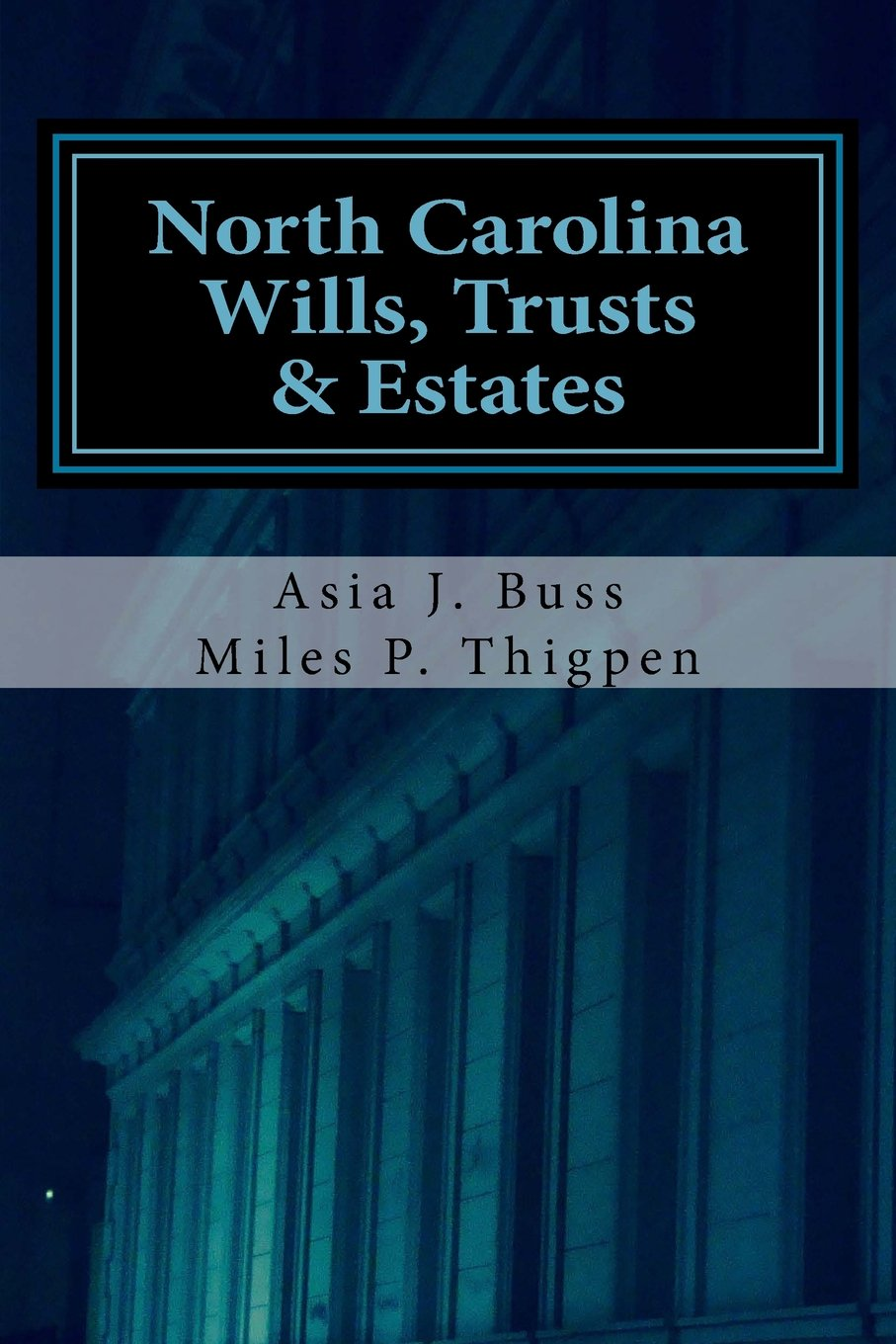 Download North Carolina Wills, Trusts & Estates: Statutes and Caselaw PDF