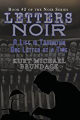 Letters Noir: A Life in Transition - One Letter at a Time Paperback