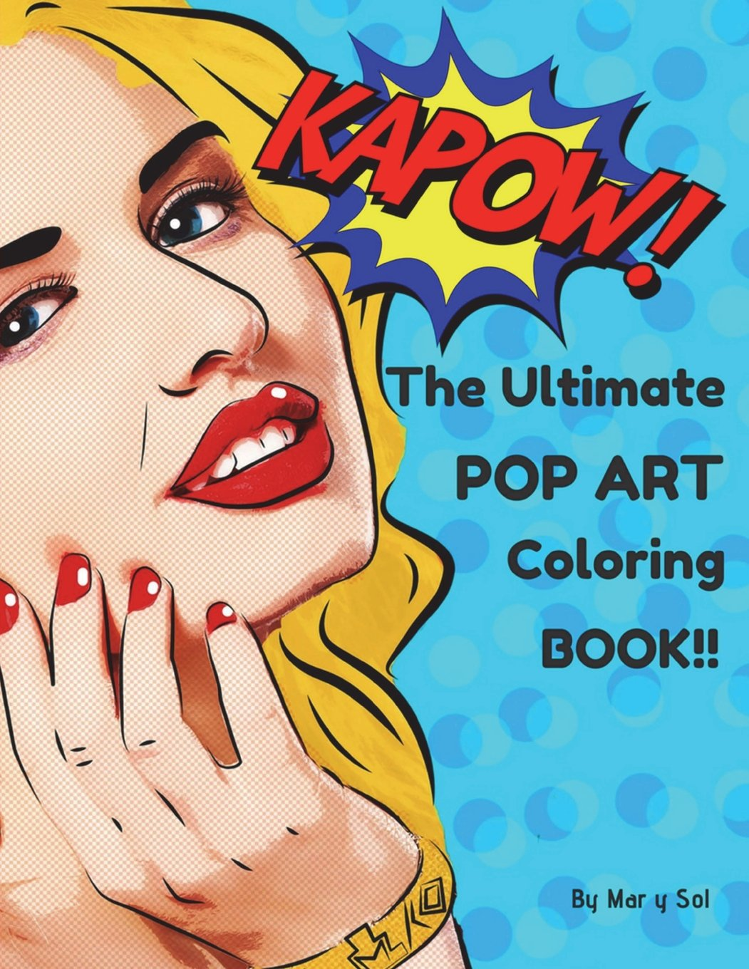 - Amazon.com: KAPOW!! The Ultimate Pop Art Coloring Book