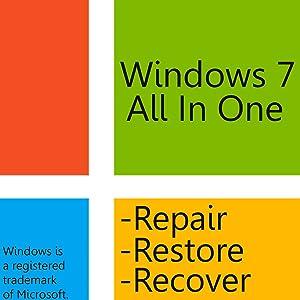 Windows 7 AIO for 32bit/64bit for Home Basic, Home Premium, Professional, Ultimate - Repair, Restore, and Reinstall Windows 7