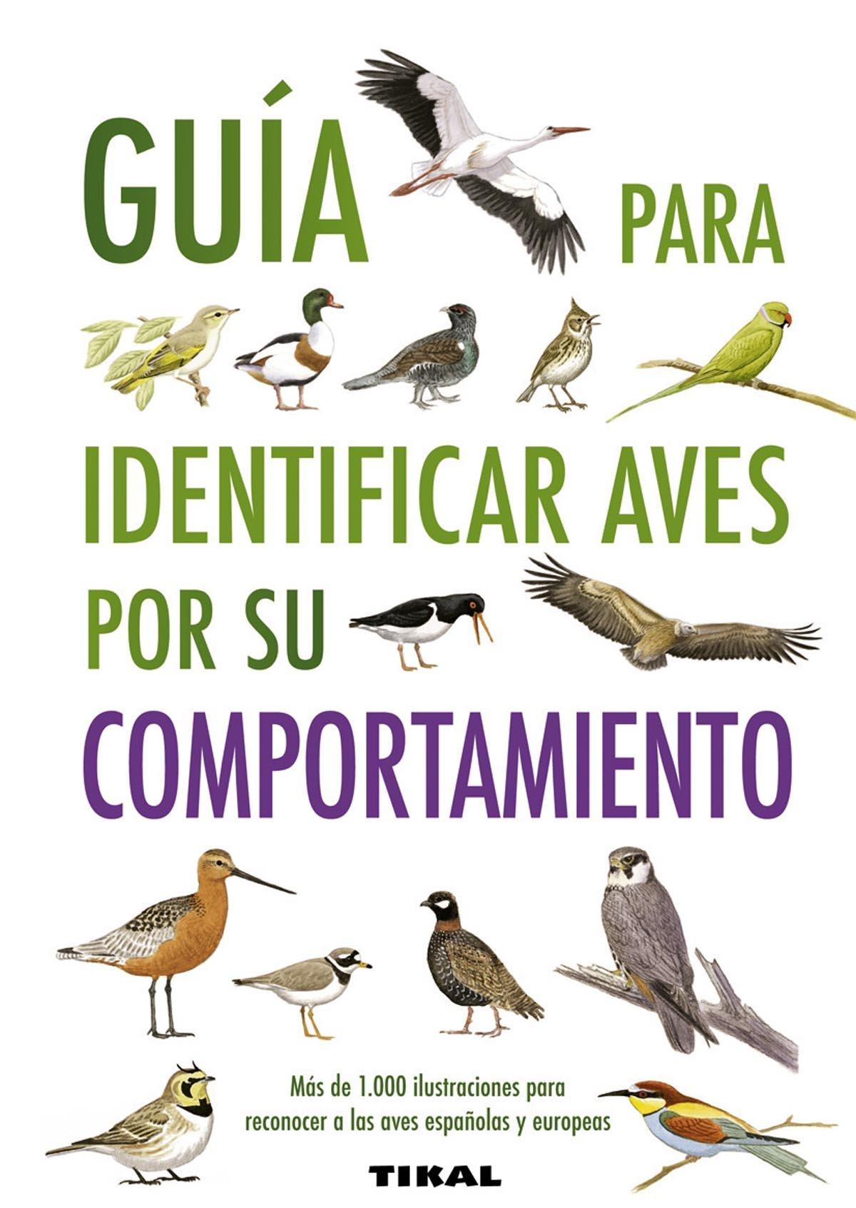 Guía para identificar aves por su comportamiento Guías Practicas: Amazon.es: Couzens, Dominic, Snow, Plilip, Disley, Tony, Nurney, David, Jarvis, Richard, Webb, Michael: Libros