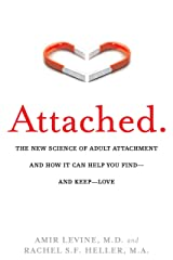 Attached: The New Science of Adult Attachment and How It Can Help YouFind - and Keep - Love Paperback