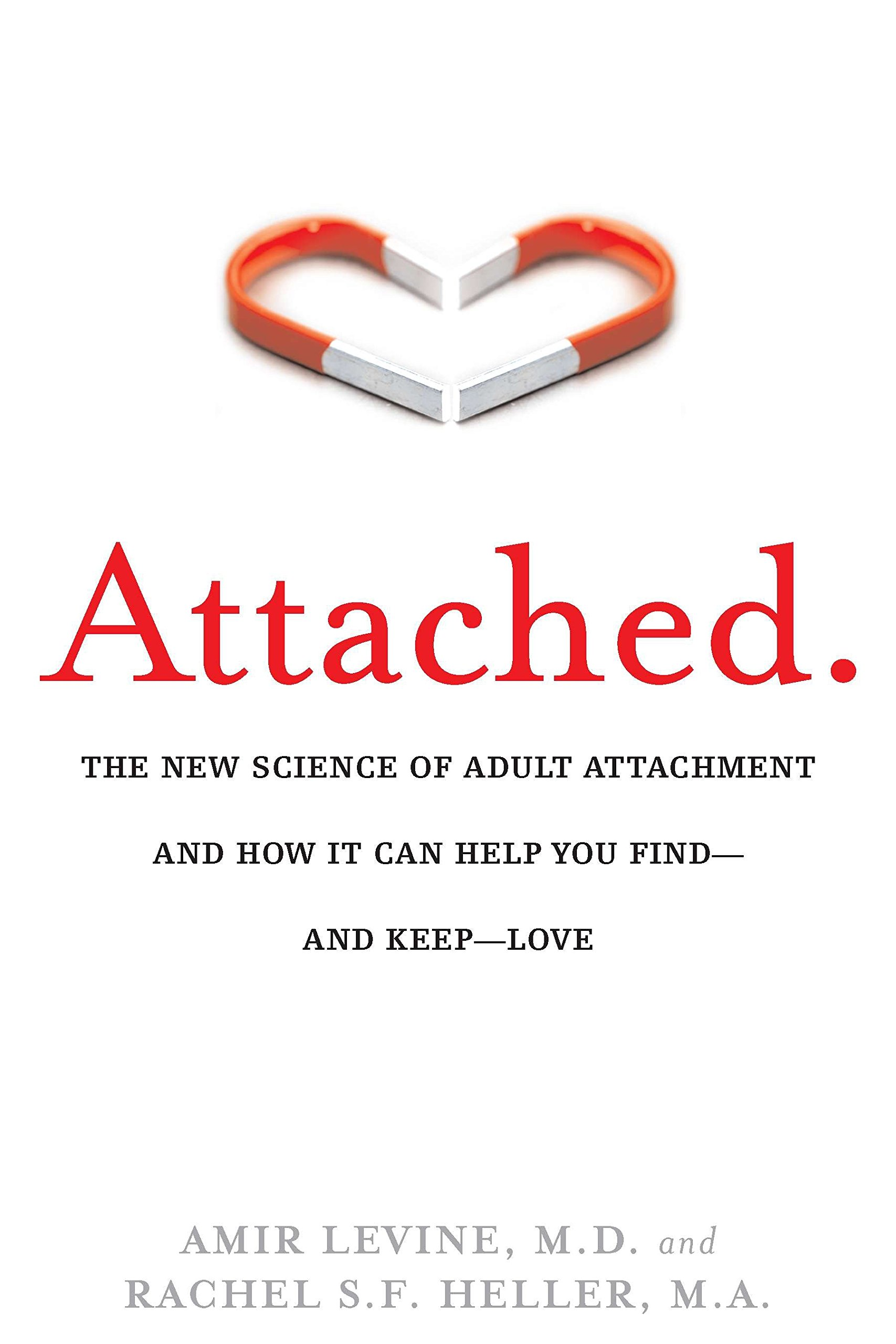 Amazon fr - Attached: The New Science of Adult Attachment