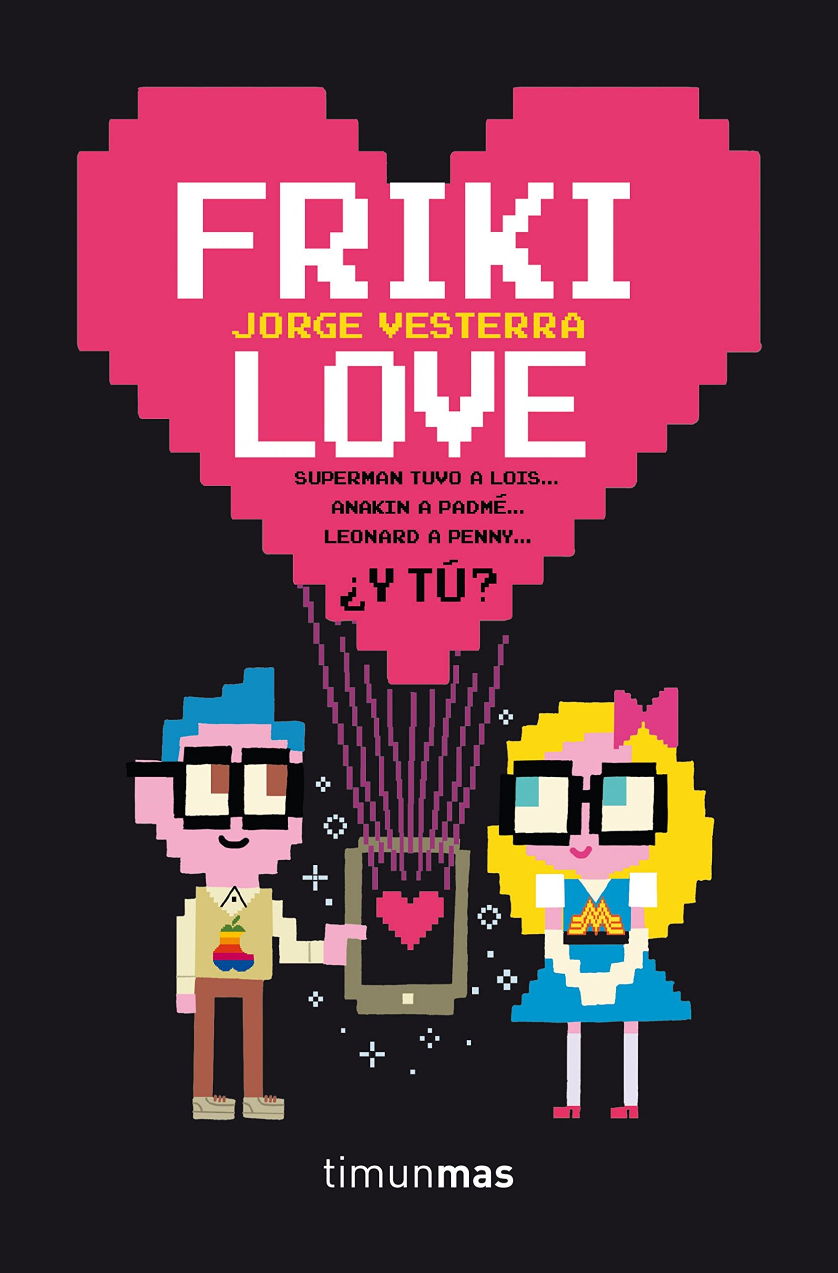 Friki love (Spanish) Flexibound – January 1, 2015