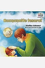 Buonanotte tesoro! (Italian Book for Kids): Goodnight, My Love! - Italian children's book (Italian Bedtime Collection) (Italian Edition) Paperback
