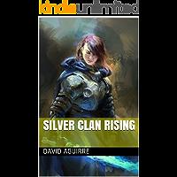 Silver Clan Rising