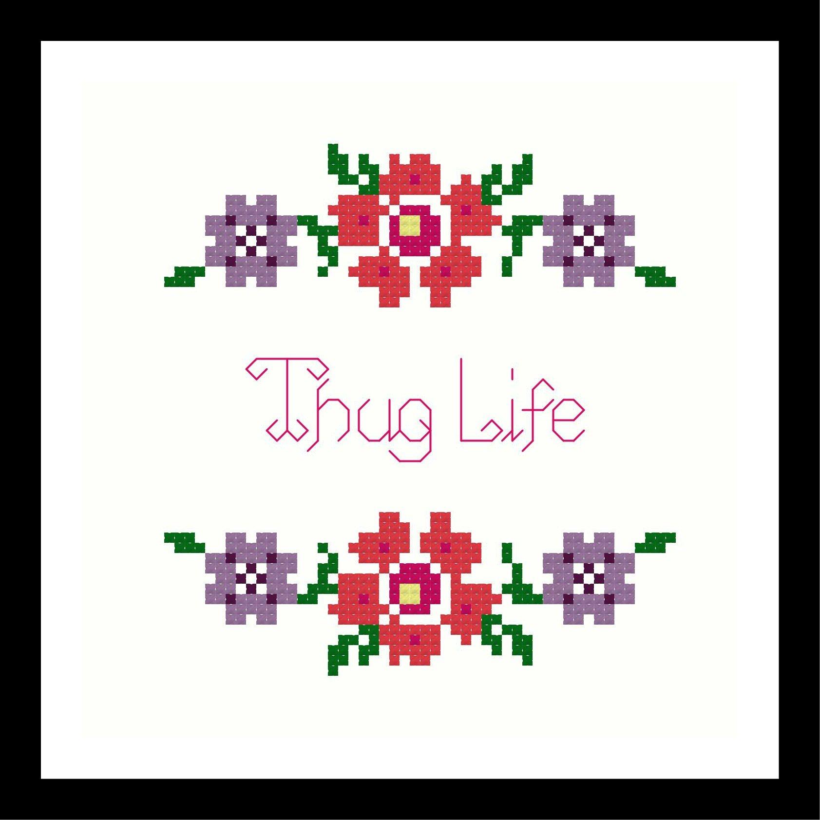Counted Cross Stitch Kit. Thug Life
