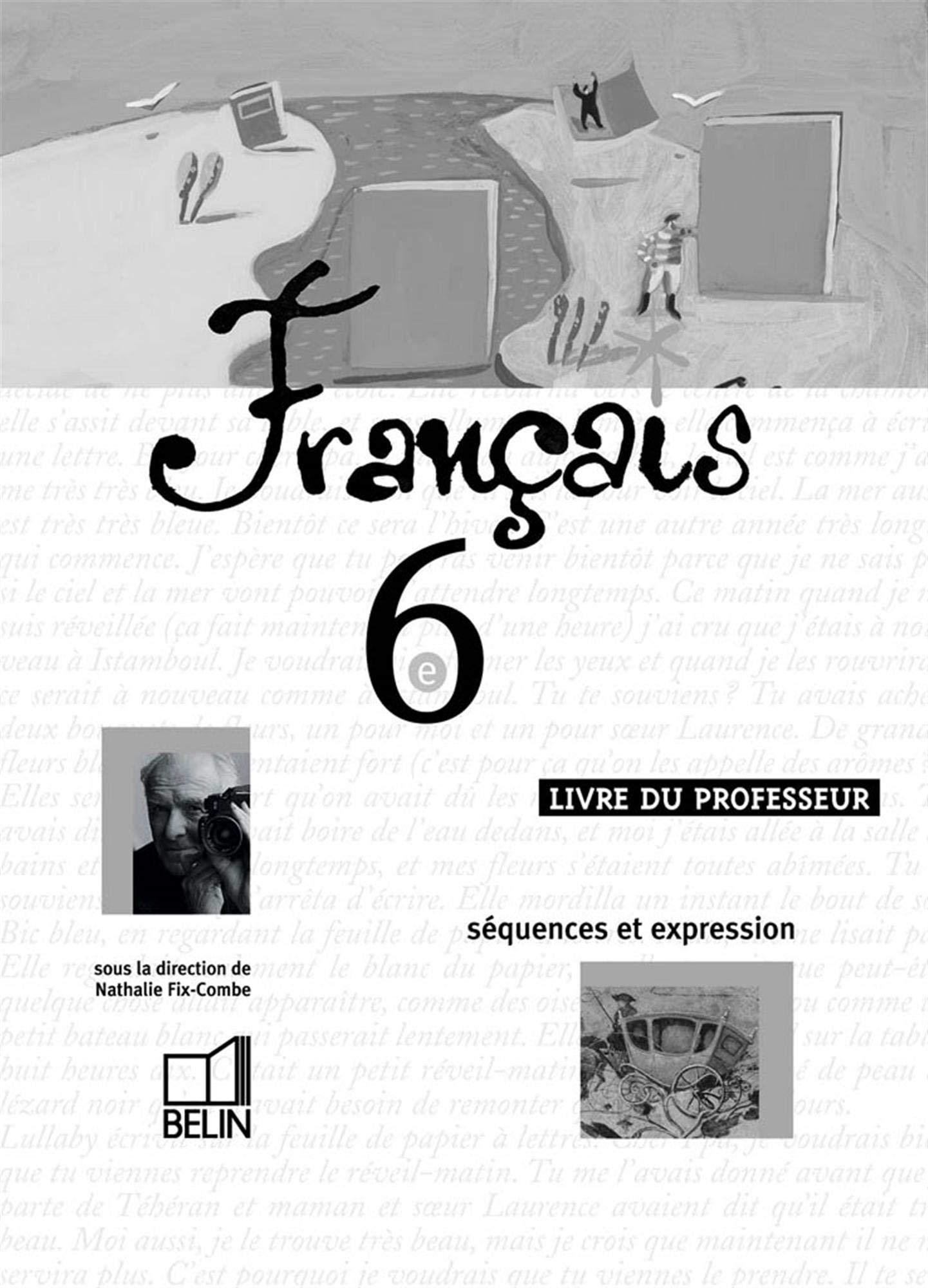 Francais 6e Livre Du Professeur Sequences Et Expression