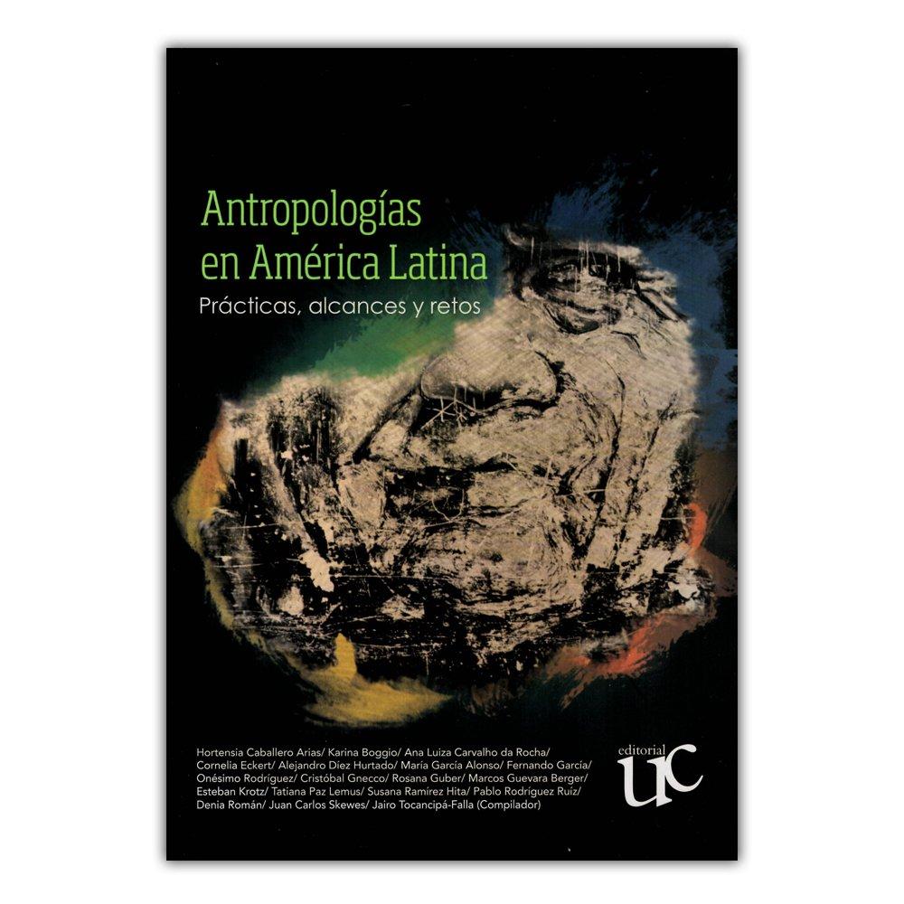 Amazon.com: Antropologías en América Latina. Prácticas ...