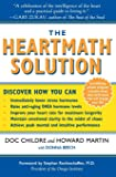 The HeartMath Solution: The Institute of HeartMath's Revolutionary Program for Engaging the Power of the Heart's…