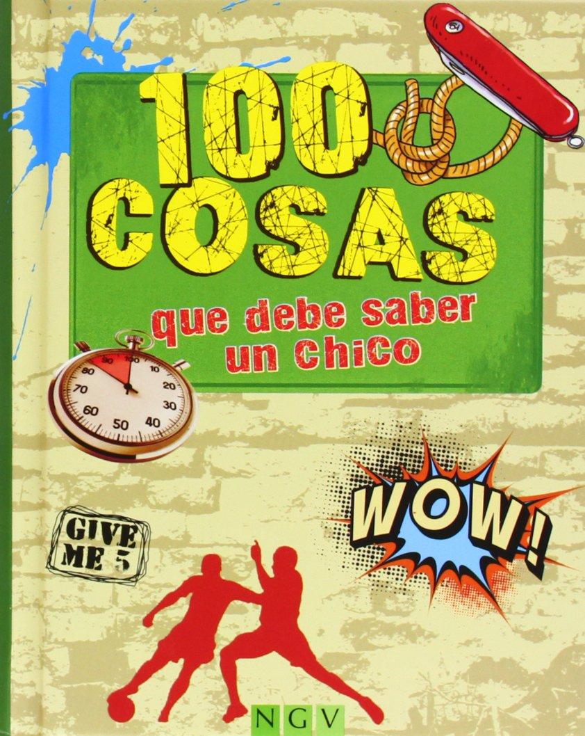 100 COSAS QUE DEBE SABER UN CHICO.(100 COSAS): Varios: 9783862338993: Amazon.com: Books