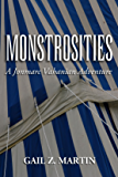 Monstrosities (The Jonmarc Vahanian Adventure Book 7)