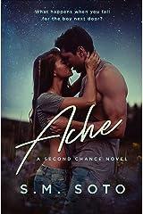 Ache: A Standalone Second Chance Romance Kindle Edition