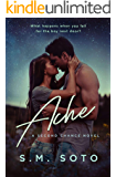 Ache: A Standalone Second Chance Romance