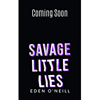 Savage Little Lies: A Dark High School Bully Romance (Court Legacy Book 2)