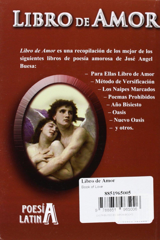 Libro de Amor (Spanish Edition): Buesa Jose Angel: 9788851965006:  Amazon.com: Books