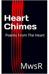 Heart Chimes: Poems From The Heart (Heart Series Book 4) Kindle Edition