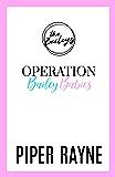 Operation Bailey Babies: A Bailey Series Novella