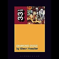 David Bowie's Diamond Dogs (33 1/3 Book 143)