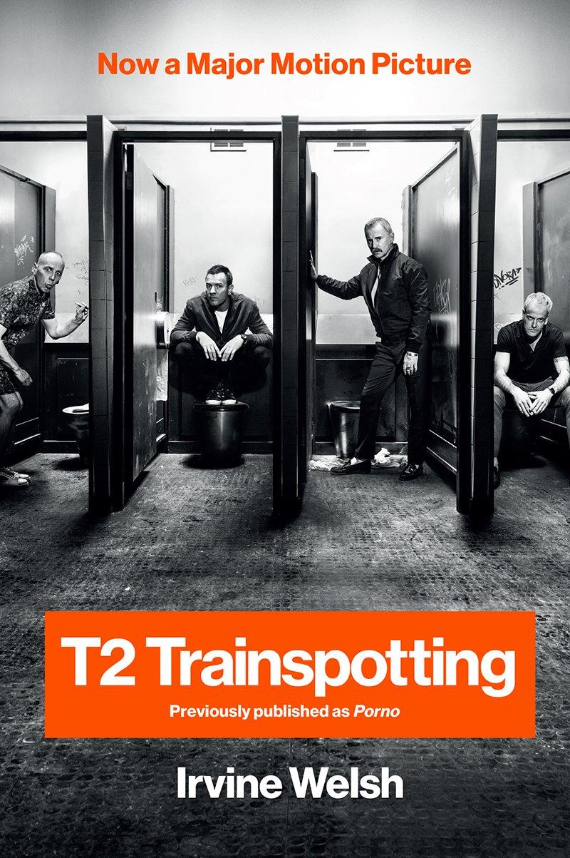 T2 Trainspotting (Movie Tie-in) (Movie Tie-in Editions) PDF