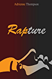 Rapture (A Been So Long Prequel)