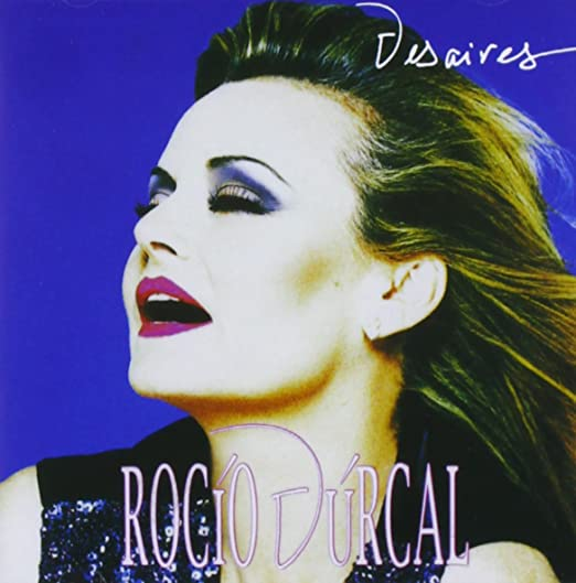 Durcal Rocio Desaires Music