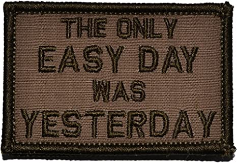 2x3 Morale Patch Black The Only Easy Day Was Yesterday Navy Seal Motto