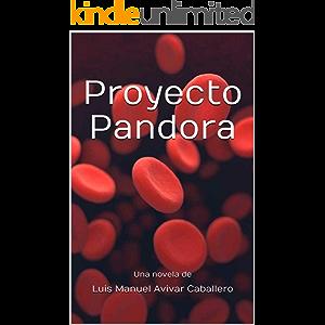 Proyecto Pandora (Spanish Edition)