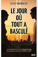 Le jour où tout a basculé (French Edition) Kindle Edition