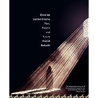 Close Up: Iranian Cinema, Past, Present and Future