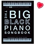 The Big Black Piano Songbook - 60 bekannte Songs eingerichtet für Klavier solo - Mozart, Mariah Carey, Einaudi, Elton John, John Williams, Justin Bieber ... - Songbook mit herzförmiger Notenklammer