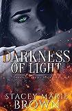 Darkness of Light