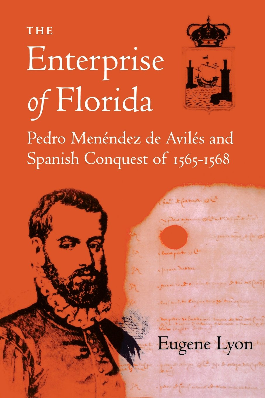 the enterprise of florida pedro menendez de aviles and the