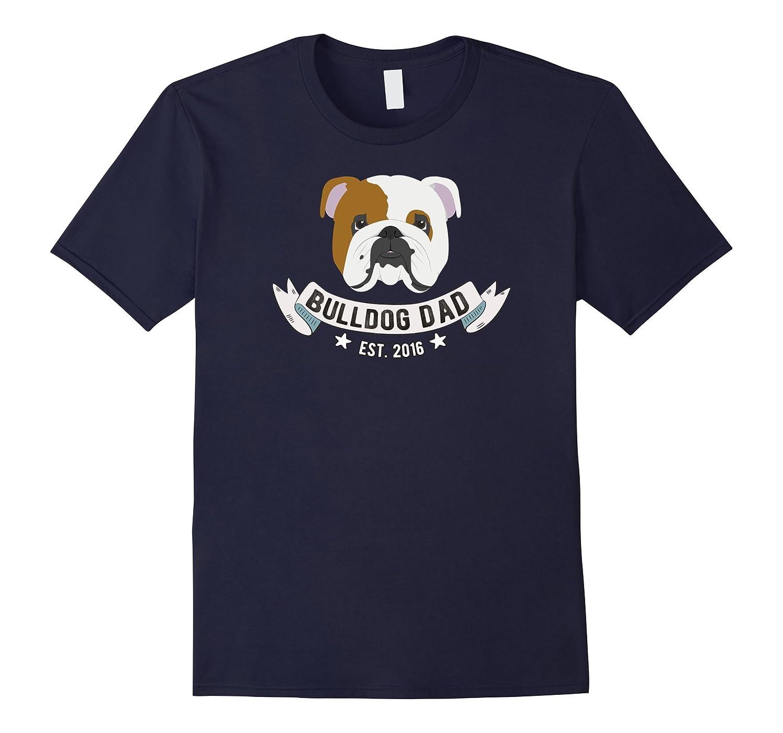 Mens Bulldog Dad est. 2016 English Bulldog Lover T-Shirt-Art