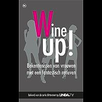 Geen gezeur, meer wijn!: Bekentenissen van vrouwen met een fantastisch rotleven