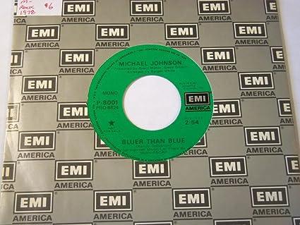 Michael Johnson - Better Than Blue (Mono/Stereo) VINYL 7