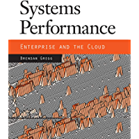 Systems Performance: Enterprise and the Cloud (English Edition)