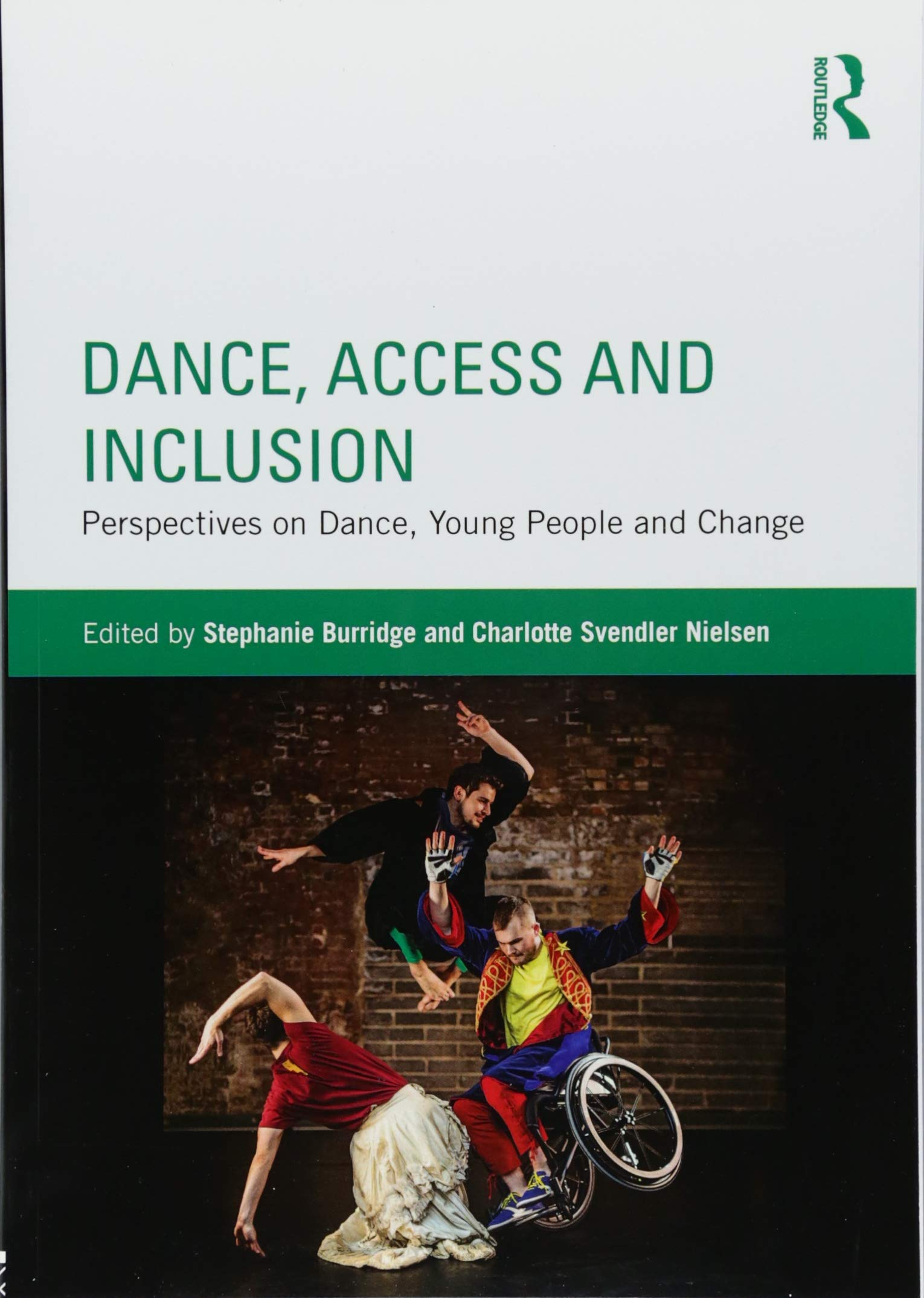 Dance, Access and Inclusion: Perspectives on Dance, Young People and Change: Amazon.es: Burridge, Stephanie, Nielsen, Charlotte Svendler: Libros en idiomas extranjeros