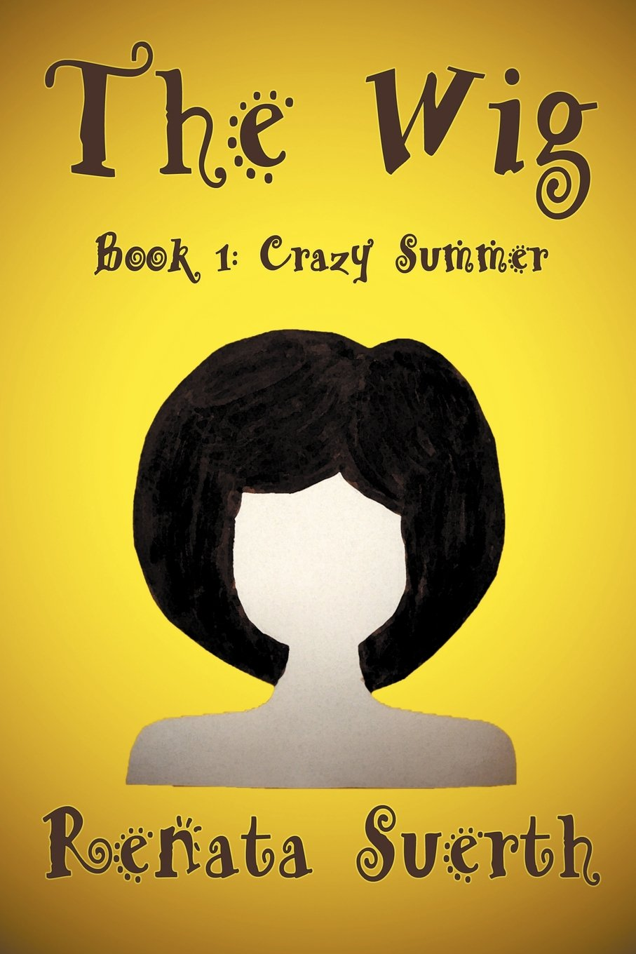 Download THE WIG: Crazy Summer (Book 1) (THE WIG books) pdf epub