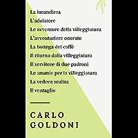 Carlo Goldoni: La locandiera, L'adulatore, Le avventure della villeggiatura, L'avventuriere onorato, La bottega del… book cover