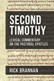 Lexical Commentary on the Pastoral Epistles: Second Timothy