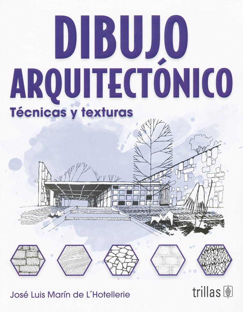 Libro: Dibujo Arquitectonico Técnicas y Texturas