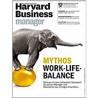 Harvard Business Manager 4/2014: Mythos Work-Life-Balance